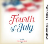 4th of july   independence day... | Shutterstock .eps vector #658893352