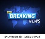 breaking news background. world ... | Shutterstock .eps vector #658964935