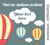 hot air balloon festival  ... | Shutterstock .eps vector #659032816