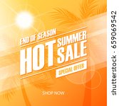hot summer sale special offer... | Shutterstock .eps vector #659069542