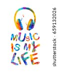 music is my life. vector... | Shutterstock .eps vector #659132026
