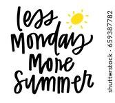 less monday more summer | Shutterstock .eps vector #659387782