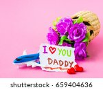 Father's Day Concept. I Love...