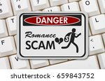 romance scam danger sign  a... | Shutterstock . vector #659843752