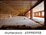 attic  wooden beams in old loft  | Shutterstock . vector #659985958