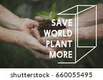 planting trees nature... | Shutterstock . vector #660055495