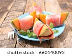 melon with prosciutto | Shutterstock . vector #660140092