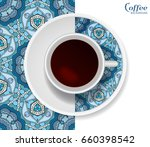 cup of coffee with colorful... | Shutterstock .eps vector #660398542