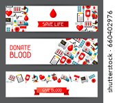 banners with blood donation... | Shutterstock .eps vector #660402976