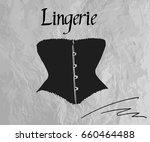 women's black corset    vintage ... | Shutterstock .eps vector #660464488