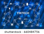 fintech internet concept. text... | Shutterstock .eps vector #660484756