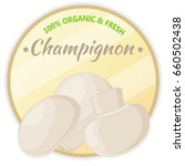 vintage label with champignon... | Shutterstock .eps vector #660502438