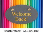 welcome back text on a... | Shutterstock . vector #660523102