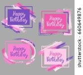 happy birthday borders with... | Shutterstock .eps vector #660649876
