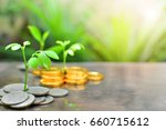 pile coins growth up to profit... | Shutterstock . vector #660715612