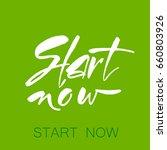 start now. inspiration quote.... | Shutterstock .eps vector #660803926