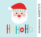 cute santa clause with ho ho ho ... | Shutterstock .eps vector #660837172