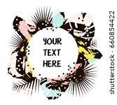 creative summer round template... | Shutterstock .eps vector #660854422