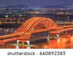 banghwa bridge at night  seoul  ... | Shutterstock . vector #660892585