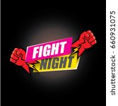 fight night vector modern... | Shutterstock .eps vector #660931075