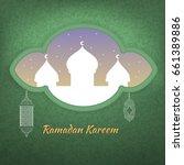 illustration of ramadan kareem. | Shutterstock .eps vector #661389886