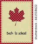 card with maple leaf and text ...   Shutterstock .eps vector #661518622