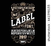 vintage label font. whiskey... | Shutterstock .eps vector #661598155