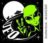alien ufo welcomes against the... | Shutterstock .eps vector #661652365