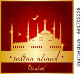 istanbul sultan ahmed mosque...   Shutterstock .eps vector #661702258