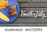 happy fourth of july grilled... | Shutterstock . vector #661725952