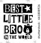 best little bro in the world... | Shutterstock .eps vector #661808926