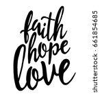 faith.hope.love. inspirational... | Shutterstock .eps vector #661854685