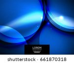 shiny glowing glass circles ... | Shutterstock . vector #661870318