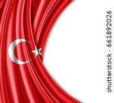 turkey flag of silk with... | Shutterstock . vector #661892026