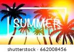 palms summer cover frame banner ... | Shutterstock .eps vector #662008456