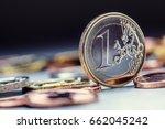 one euro coin on the edge. euro ... | Shutterstock . vector #662045242