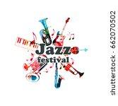 music poster for jazz festival... | Shutterstock .eps vector #662070502
