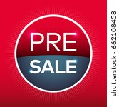 pre sale red blue circle sign... | Shutterstock .eps vector #662108458