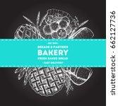 bakery illustration. vintage... | Shutterstock .eps vector #662127736