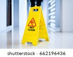 sign showing warning of  wet... | Shutterstock . vector #662196436