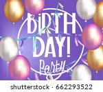 birthday party banner with air... | Shutterstock .eps vector #662293522