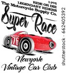 vintage race car for printing... | Shutterstock .eps vector #662405392