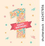 happy birthday. number 1.... | Shutterstock .eps vector #662457856