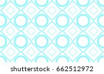 tosca circle square pattern | Shutterstock .eps vector #662512972