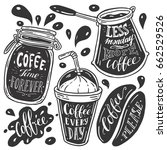 coffee doodle lettering quotes... | Shutterstock .eps vector #662529526