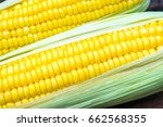 fresh corn cobs closeup with... | Shutterstock . vector #662568355