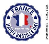 happy bastille day  july 14.... | Shutterstock .eps vector #662571136