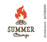 hand drawn campfire typography... | Shutterstock .eps vector #662580685