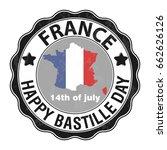 happy bastille day  july 14.... | Shutterstock .eps vector #662626126