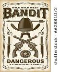 vintage wild west bandit poster | Shutterstock . vector #662881072